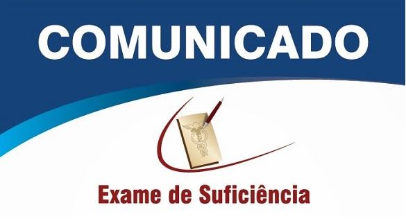 COMUNICADO IMPORTANTE – Exame de Suficiência 2/018