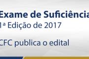 CFC publica edital do 1º Exame de Suficiência de 2017; Provas acontecem em março