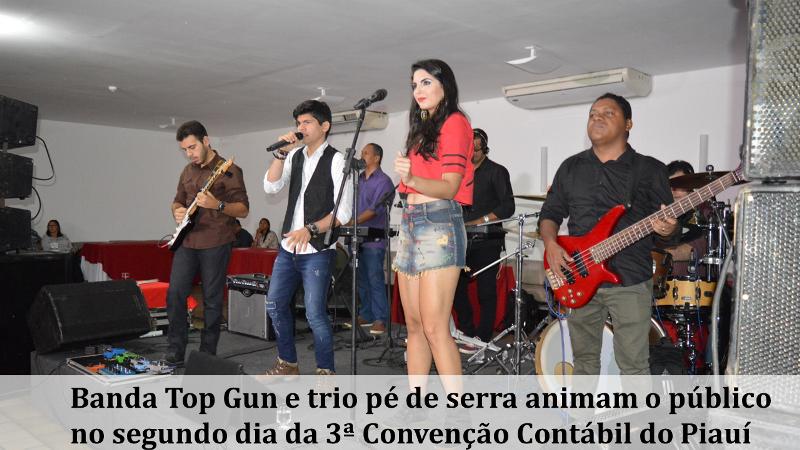 Banda Top Gun e trio pé de serra animam o público no segundo dia da 3ª Convenção Contábil do Piauí