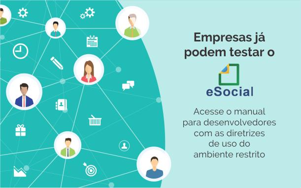 Empresas de todo o país já podem testar o eSocial