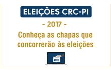 Conheça as chapas que concorrerão às Eleições 2017 do CRCPI