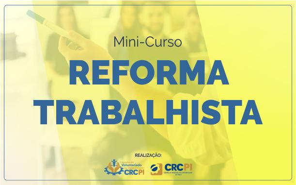 Inscrições abertas para minicurso sobre Reforma Trabalhista