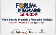 Fórum irá capacitar gestores, contadores e advogados sobre a administração financeira-tributária dos municípios