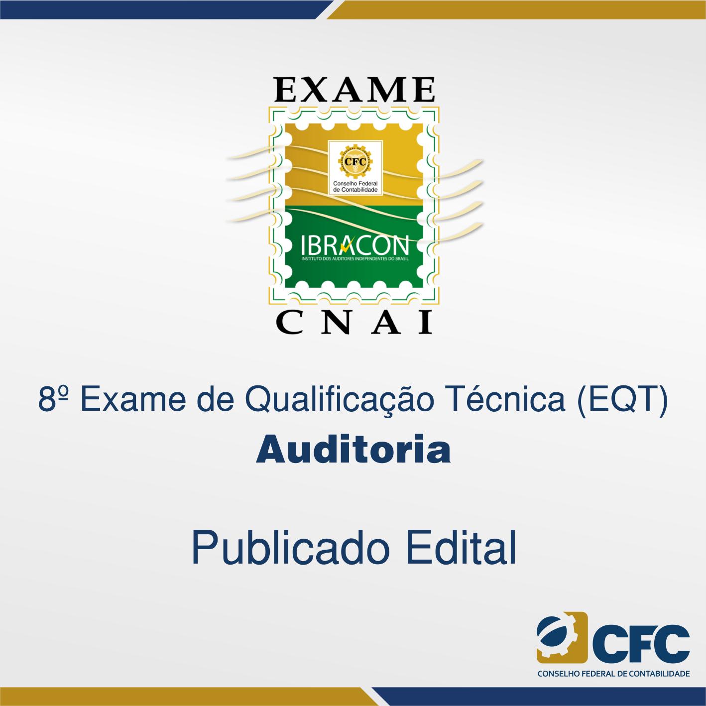 Publicado Edital do18ºExame de Qualificação Técnica - Auditoria