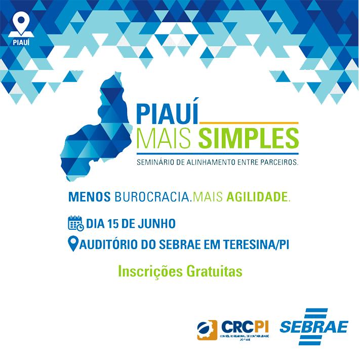 Seminário Piauí Mais Simples acontece dia 15 de junho com apoio do CRC-PI
