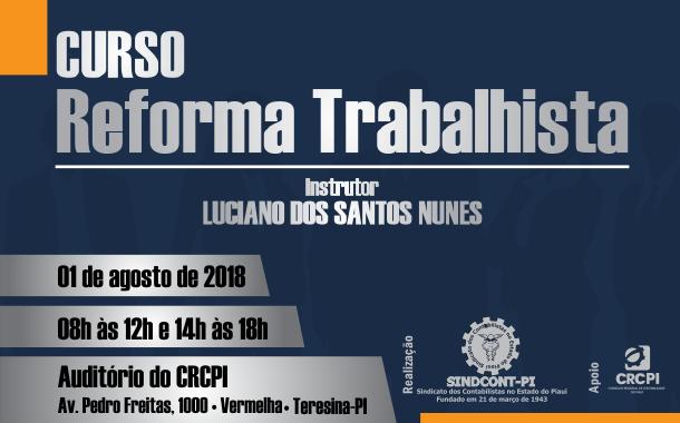 Curso sobre Reforma Trabalhista acontece em agosto no CRC-PI