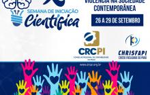 CHRISFAPI realiza IX Semana de Iniciação Científica em Piripiri