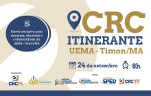 UEMA de Timon recebe CRC Itinerante dia 24 de setembro