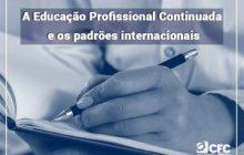 A Educação Profissional Continuada e os padrões internacionais