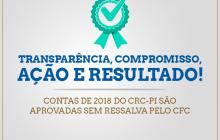 CRC-PI tem Contas de 2018 aprovadas sem ressalvas pelo CFC