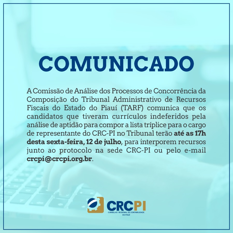 Comissão analisa currículos de candidatos a representante do CRC-PI no Tribunal Administrativo de Recursos Fiscais