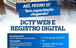 Pedro II receberá capacitação em DCTFWeb e Registro Digital