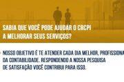 Participe da Pesquisa de Satisfação do 2º semestre de 2019 em relação ao CRC-PI