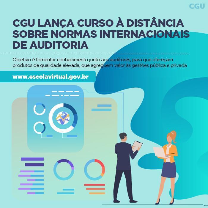 CGU lança curso sobre normas internacionais de auditoria