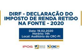 DIRF - Declaração do Imposto de Renda Retido na Fonte – 2020 está com inscrições abertas