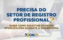 CRC-PI adota atendimento diferenciado para concessão e atualização do Registro Profissional