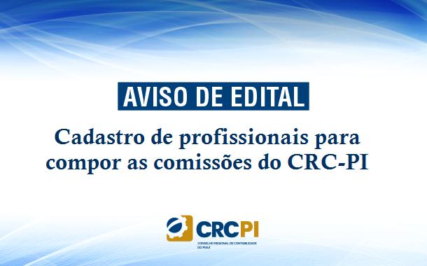 Divulgado edital para composição das comissões do CRC-PI